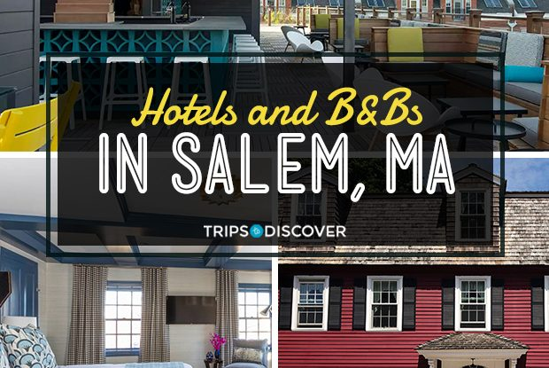 Top 12 Hotels and B&Bs in Salem, Massachusetts (with